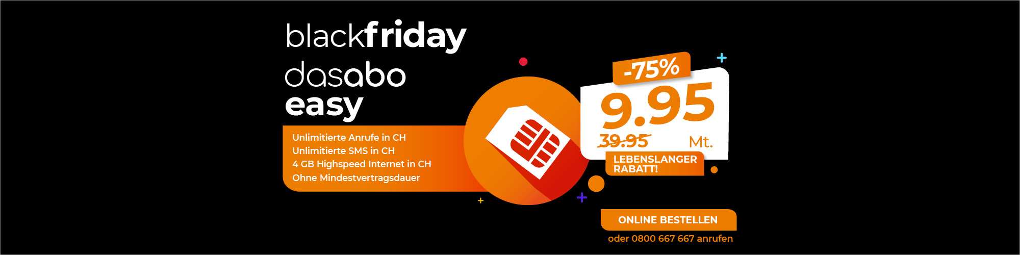 Offre Das Abo Easy - Black Friday